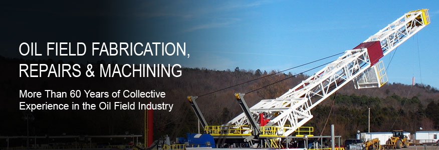 Oilfield Machining & Fabrication Services